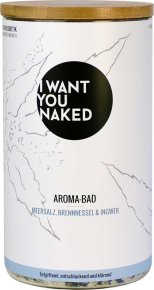 I Want You Naked Aroma-Bad Brennnessel & Ingwer 620 g